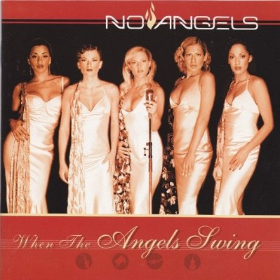 No Angels - When The Angels Swing (CD)