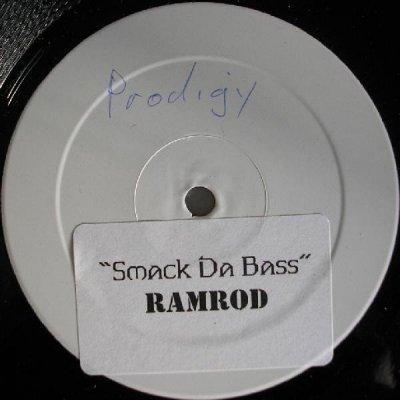 Ramrod - Smack Da Bass (12'')