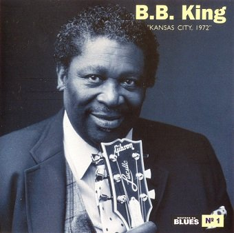 B.B. King - Kansas City, 1972  (CD)