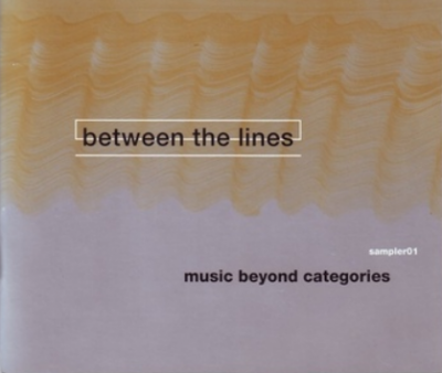 Between The Lines - Music Beyond Categories (CD)