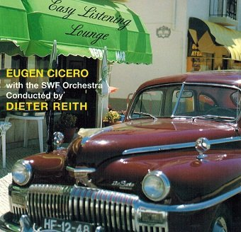 E. Cicero, D. Reith, SWF Orchestra - Easy Listening Lounge (CD)