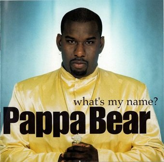 Pappa Bear - What's My Name? (CD)