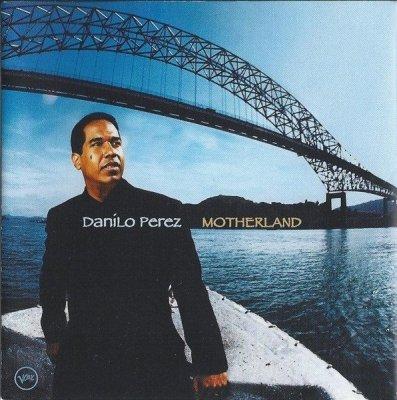 Danilo Perez - Motherland (CD)