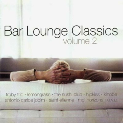 Bar Lounge Classics (Volume 2) (2CD)