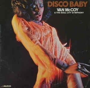 Van McCoy & The Soul City Symphony - Disco Baby (LP)