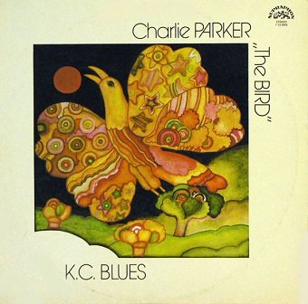 Charlie Parker The Bird - K. C. Blues (LP)