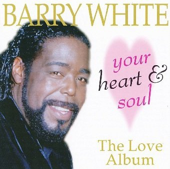 Barry White - Your Heart And Soul (CD)
