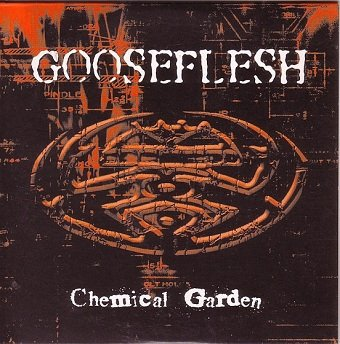 Gooseflesh - Chemical Garden (CD)