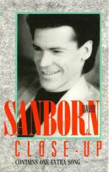 David Sanborn - Close-up (MC)