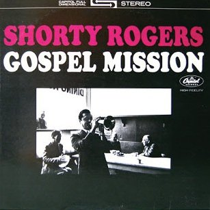 Shorty Rogers - Gospel Mission (LP)