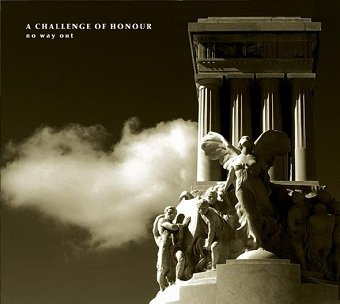 A Challenge Of Honour - No Way Out (CD)