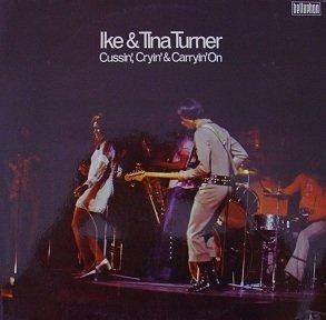 Ike & Tina Turner - Cussin', Cryin' & Carryin' On (LP)