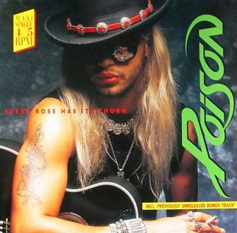 Poison - Every Rose Has Its Thorn (12'')