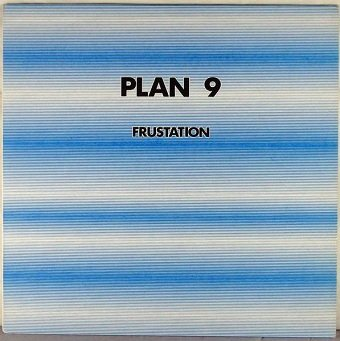 Plan 9 - Frustation (LP)