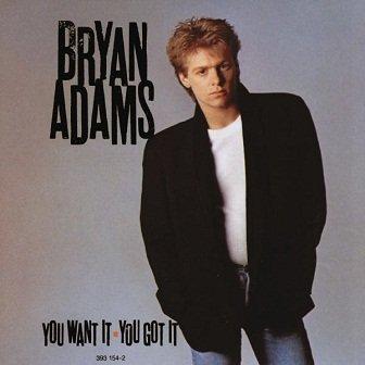 Bryan Adams - You Want It - You Got It (CD)