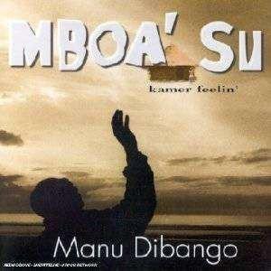 Manu Dibango - Mboa' Su Kamer Feelin' (CD)
