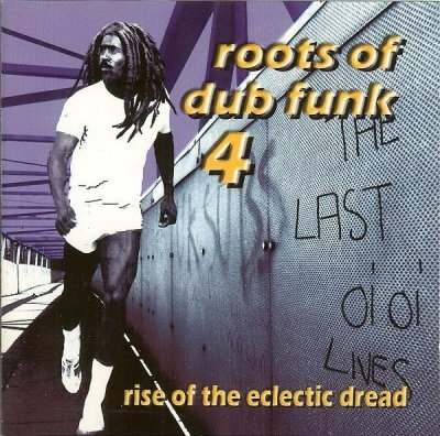 Roots Of Dub Funk 4 (Rise Of The Eclectic Dread) (CD)