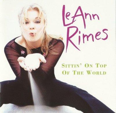 LeAnn Rimes - Sittin' On Top Of The World (CD)