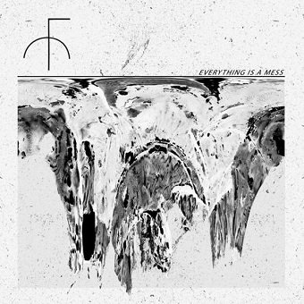Fist City - Everything Is A Mess (LP)