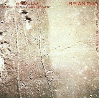 Brian Eno With Daniel Lanois And Roger Eno - Apollo (Atmospheres & Soundtracks) (CD)