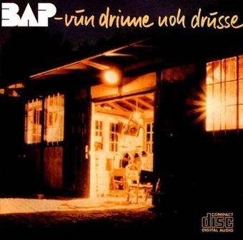 BAP - Vun Drinne Noh Drusse (CD)