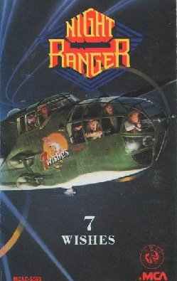 Night Ranger - 7 Wishes (MC)