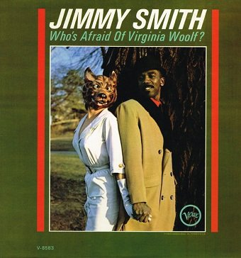Jimmy Smith - Who's Afraid Of Virginia Woolf? (LP)