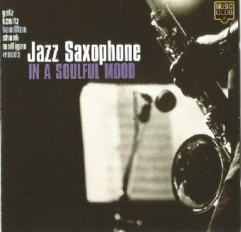 Jazz Saxophone In A Soulful Mood (CD)