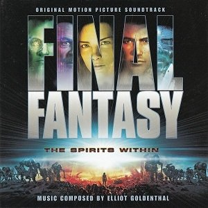 Elliot Goldenthal - Final Fantasy: The Spirits Within (Original Motion Picture Soundtrack) (CD)