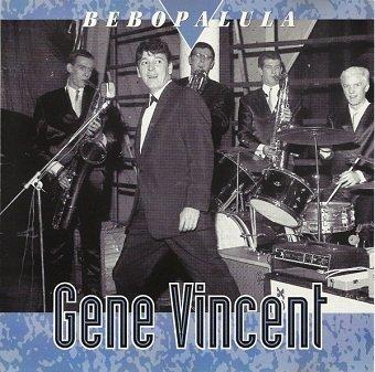 Gene Vincent - Bebopalula (CD)