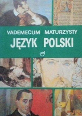 Vademecum Maturzysty Język Polski
