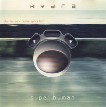 Hydra - Super Human (CD)
