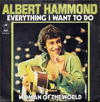Albert Hammond - Everything I Want To Do (7)