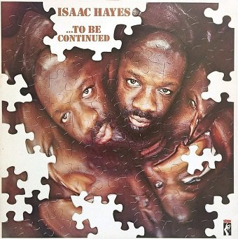 Isaac Hayes - ...To Be Continued (LP)