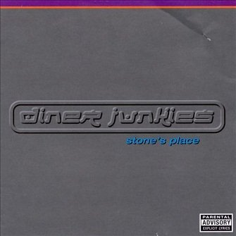 Diner Junkies - Stone's Place (CD)