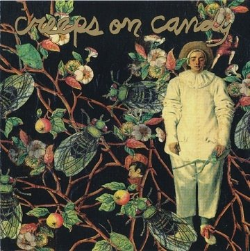 Creeps On Candy - Wonders Of Giardia (CD)