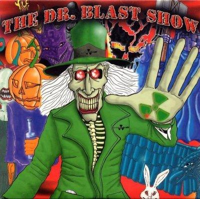 The Dr. Blast Show (CD)