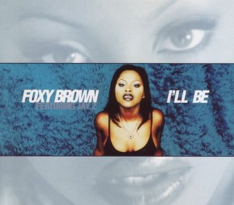 Foxy Brown - I'll Be (Maxi-CD)