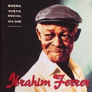 Ibrahim Ferrer - Buena Vista Social Club Presents Ibrahim Ferrer (CD)