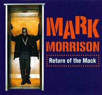 Mark Morrison - Return Of The Mack (Maxi-CD)