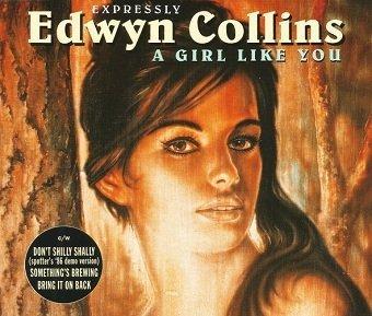 Edwyn Collins - A Girl Like You (Maxi-CD)