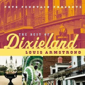 Louis Armstrong - Pete Fountain Presents The Best Of Dixieland (CD)