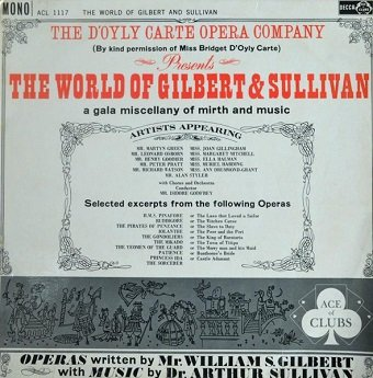 Gilbert & Sullivan, D'Oyly Carte Opera Company - The World Of Gilbert & Sullivan (LP)