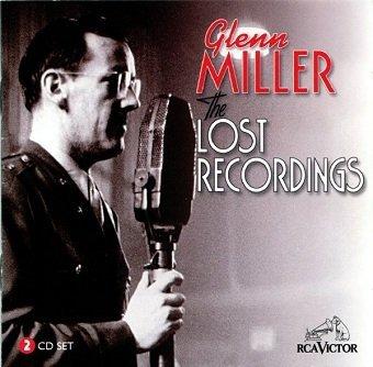 Glenn Miller - The Lost Recordings (2CD)