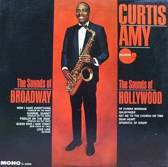 Curtis Amy - The Sounds Of Broadway The Sounds Of Hollywood (LP)