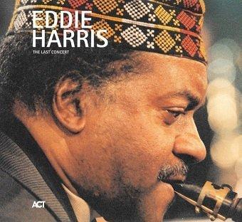 Eddie Harris - The Last Concert (CD)