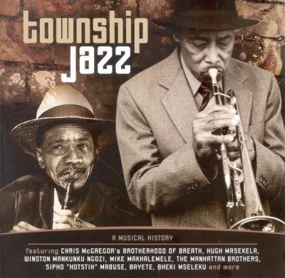Township Jazz - A Musical History (CD)