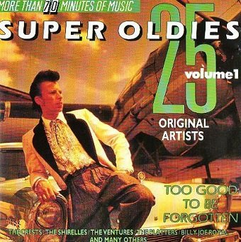 25 Super Oldies Vol. 1 - Too Good To Be Forgotten (CD)