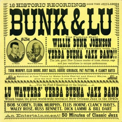 Bunk Johnson / Lu Watters - Bunk & Lu (LP)