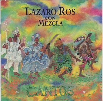 Lazaro Ros Con Mezcla - Cantos (CD)